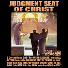 Christian Judgement Quotes Best Of JUDGMENT SEAT OF CHRIST REWARDS SO24J