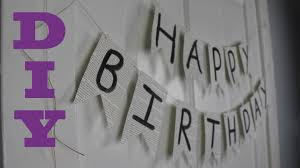 happy birthday poster ideas diy birthday party decorations happy birthday banner youtube