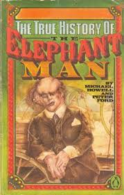 best the elephant man images elephant elephants  the true history of the elephant man by peter ford and michael howell next month marks the birthday of joseph merrick arguably the world s most famous