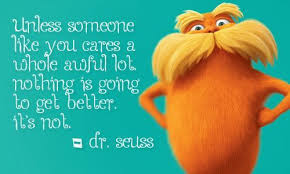 Recycling Quotes Interesting The Lorax Recycling Quotes QuotesGram By Quotesgram Day Earth