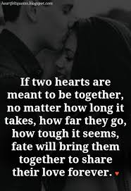 Love Forever Quotes Stunning 48 Best Meant To Be Together Love Quotes Heartfelt Love And Life