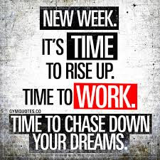 Monday Gym Motivation Quote New Week Its Time To Rise Up