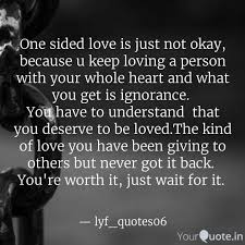 Quotes About A One Sided Relationship Daily Motivational Quotes