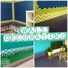 Classroom Design Ideas decorating walls in your classroom get ideas at core inspiration by laura santos