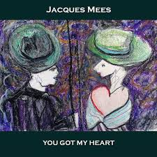 jacques mees you got my heart kkbox