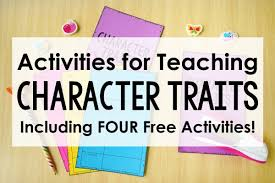 Character Traits Activities Teaching With Jennifer Findley