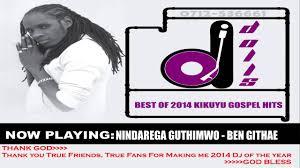 Dj Dolls 2014 2015 Top Kikuyu Gospel Hits