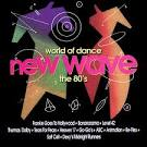 World of Dance: New Wave-The 80's