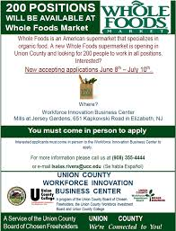 200 new whole foods jobs to be filled through union county workforce innovation business center