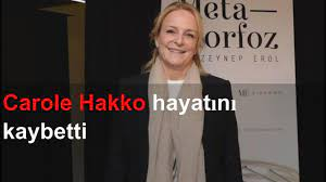 Carole Hakko hayatını kaybettib1329bdb e37c 4c85 bb35 95ccb14e1a95 final  out4 - YouTube