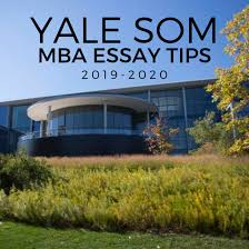 yale essay tuesday tips yale mba essay tips for 2019 2020 stacy