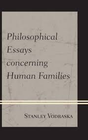 philosophical essays concerning human families  philosophical essays concerning human families