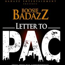 oosie Badazz Letter To Pac Lyrics