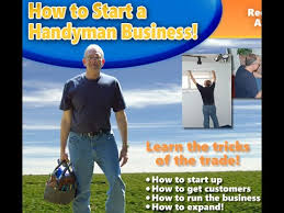 handyman business how to start a handyman business recession proof youtube