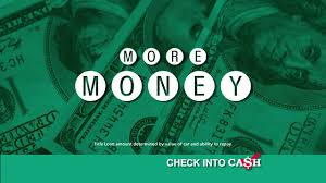 Check Into Cash Loan Chart Car Title Loans Turn Your Car Into Cash