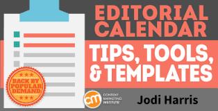 Editorial Calendar Tips Tools And Templates