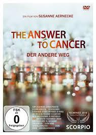 DVD: The Answer to Cancer - Der andere Weg - J.K.Fischer Verlag Shop