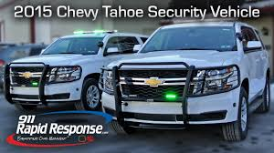 2015 Chevy Tahoe Security Vehicle | 911RR - YouTube