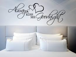zoom on wall art stickers love quotes with above bed wall sticker love quote always kiss me goodnight l
