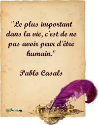 Citation De Pablo Casals être Humain Frawsy