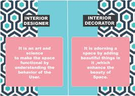 Image Architect What Is An Interior Design And An Interior Decorating Lajjaish Difference Between An Interior Designer And An Interior Decorator