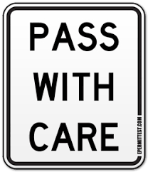 Pass With Care Regulatory Road Signs