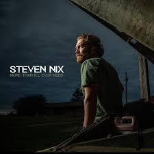 """Steven Nix Releases His First Single """"More Than I'll Ever Need ..."""