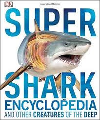 Pdf Download Super Shark Encyclopedia By Derek Harvey Free