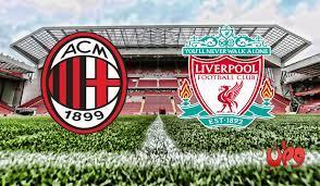 الان'' مشاهدة ليفربول بث مباشر | مباراة ليفربول وميلان بث مباشر اليوم في  دوري ابطال اوروبا – موقع كتبي