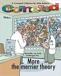 Got a project that needs to be edited? Cornered More The Merrier Theory A Cornered Collection By Mike Baldwin Baldwin Mr Mike 9781460947753 Amazon Com Books