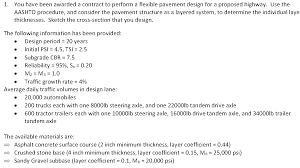 Design Cbr Of Subgrade For Flexible Pavements 1 You Have Been Awarded A Contract To Perform A F