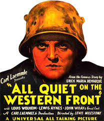 all quiet on the western front  all quiet on the western front 1930 is the first major anti war film of the sound era faithfully based upon the timeless best selling 1929 novel by