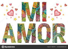 Words Mi Amor My Heart In Spanish Vector Decorative Zentangle