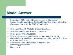 marketing model paper answer model answer <ul><li>essentials of marketing fundamentals of marketing multiple choice questions