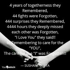 4 Years Of Togetherness T Quotes Writings By Sushant Gupta
