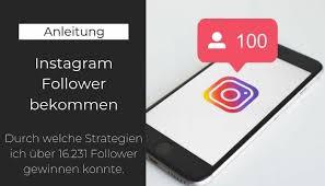Instagram Follower Bekommen Was Funktioniert 2019 Wirklich