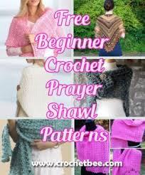 Free Crochet Prayer Shawl Patterns Stunning Free Beginner Crochet Prayer Shawl Patterns Crochet Bee