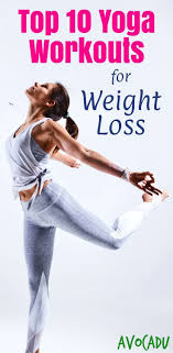 lose weight with these top 10 yoga workout videos yoga workouts for weight loss will help strengthen your muscles and improve your flexibility
