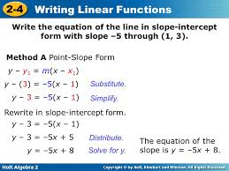 11 write the equation of the line in slope intercept form with slope 5 through 1 3 method a point slope form y y1 m x x1 y 3 5 x 1