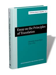 essay on the principles of translation rd rev ed new  essay on the principles of translation 3rd rev ed 1813 new edition alexander fraser tytler 1747 1813 acil 13