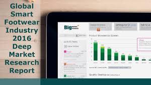 global smart footwear industry deep market research report global smart footwear industry 2016 deep market research report