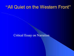 "all quiet on the western front "" critical essay on narration  1 "" all"