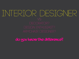 Designer Vs Decorator Everything Is Designed Few Things Are Designed Well 34