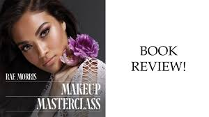 rae morris makeup mastercl book review