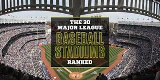 The 30 Major League Baseball Stadiums Ranked