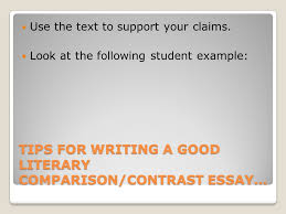 compare contrast essay writing making sense of similarities and  6 tips for writing a good literary comparison contrast essay