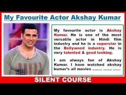 my favourite actor akshay kumar essay best essay in words  my favourite actor akshay kumar essay best essay in 200 words