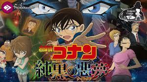 Thám tử Conan: Cơn Ác Mộng Đen Tối vietsub thuyết minh full HD - Detective  Conan: The Darkest Nightmare, Phim Nhanh