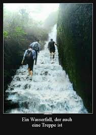 Ein Wasserfall Der Auch Eine Treppe Ist Lustige Bilder Sprüche