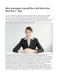 how to prepare yourself for a job interview best ways tips